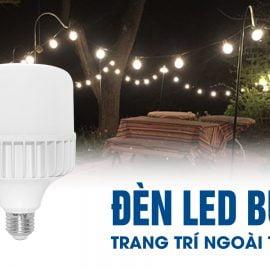 Đèn LED búp trang trí ngoài trời